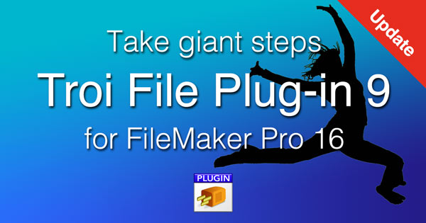 Troi File Plug-in 9 for Filemaker Pro 16