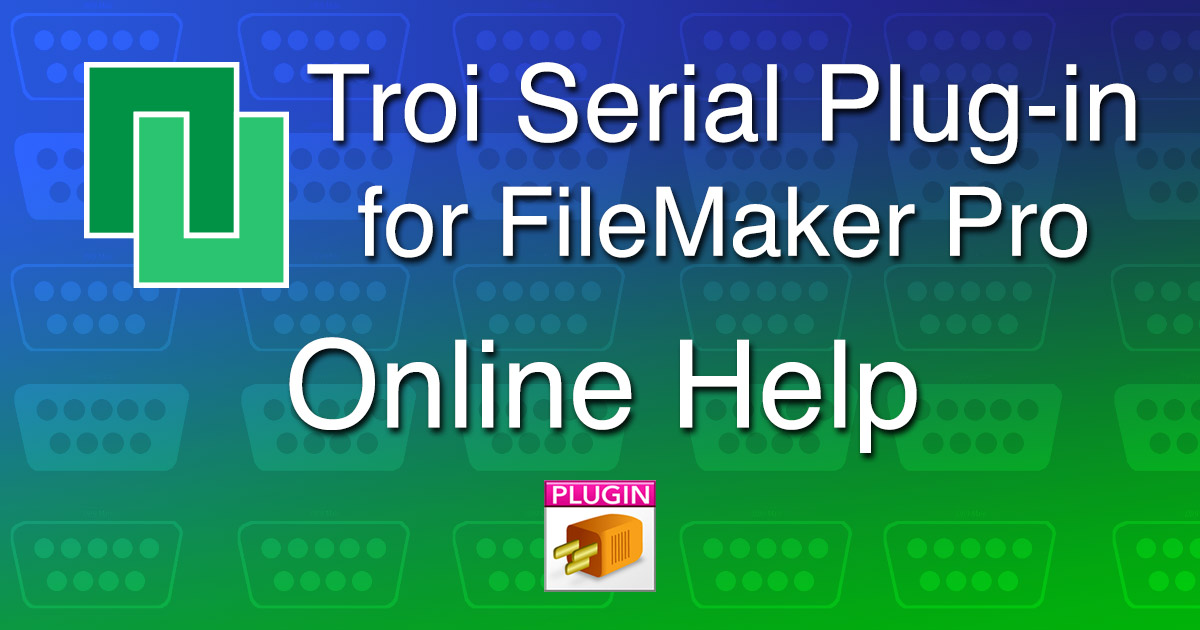 Troi Serial Plug-in Online Help