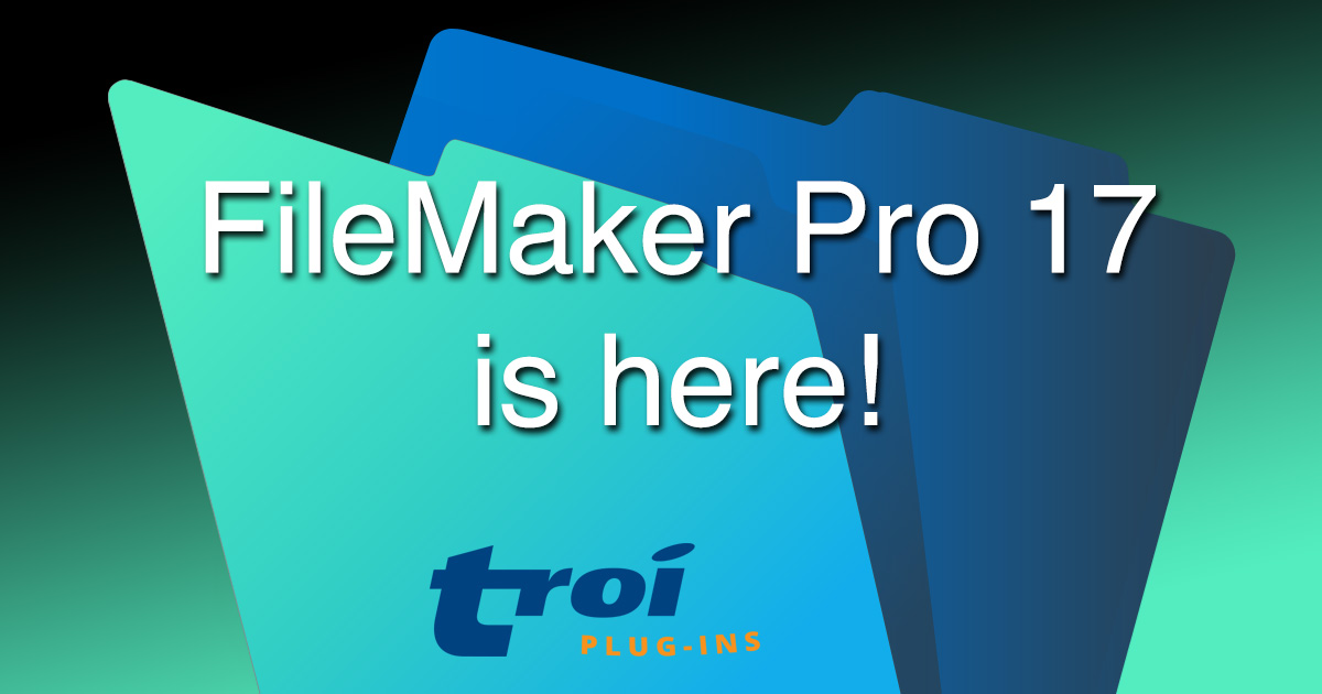 FileMaker Pro 17 is here