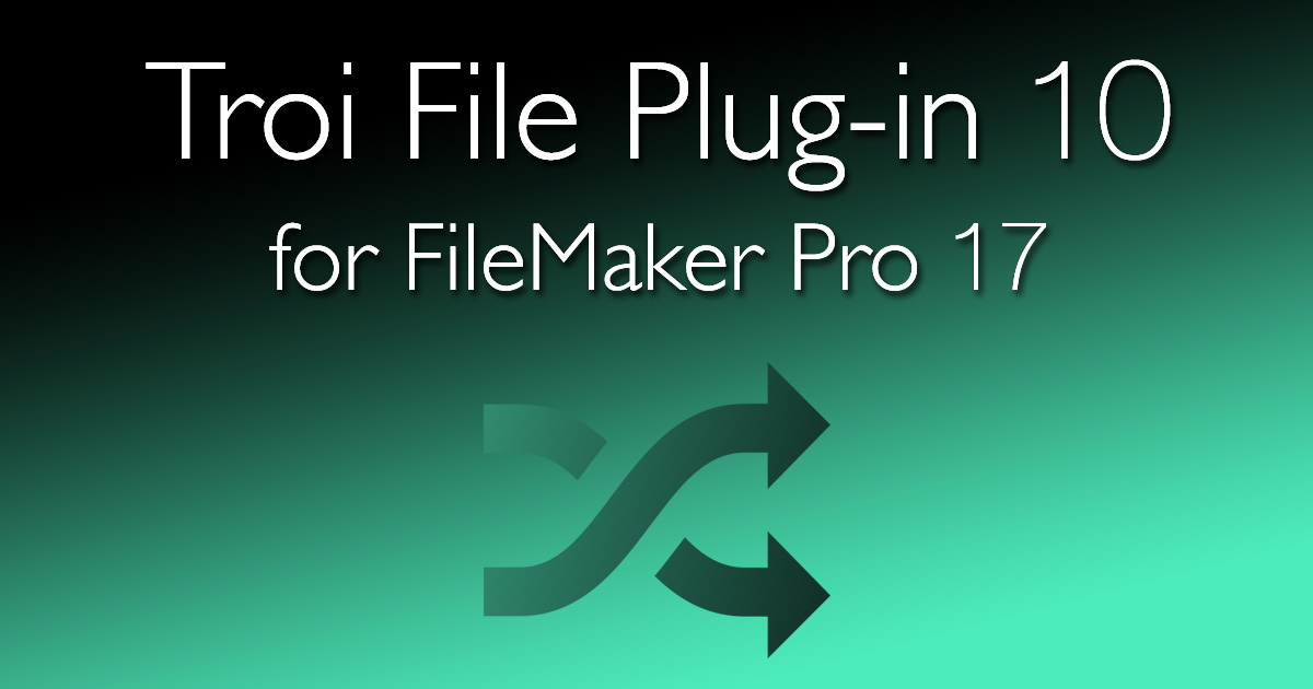 Troi File Plug-in for FileMaker Pro - Add File Manipulation