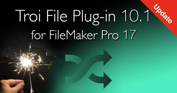 Troi File Plugin 10.1 for FileMaker Pro 17
