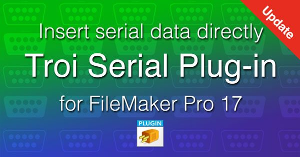 Troi Serial Plug-in 5.6 for FileMaker Pro 17: notarizable!