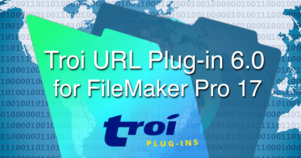 Troi URL Plug-in 6.0 for FileMaker Pro 17