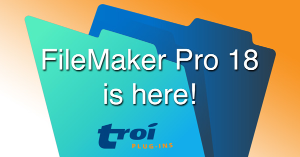 FileMaker Pro 18 is here!