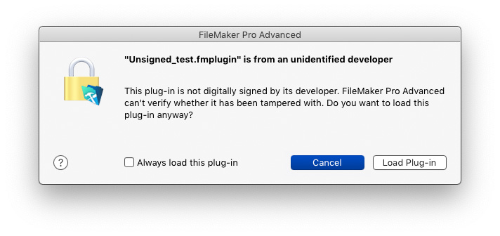 New dialog in FileMaker Pro 18: Plug-in from unidentified developer. This plug-in is not signed by its developer.