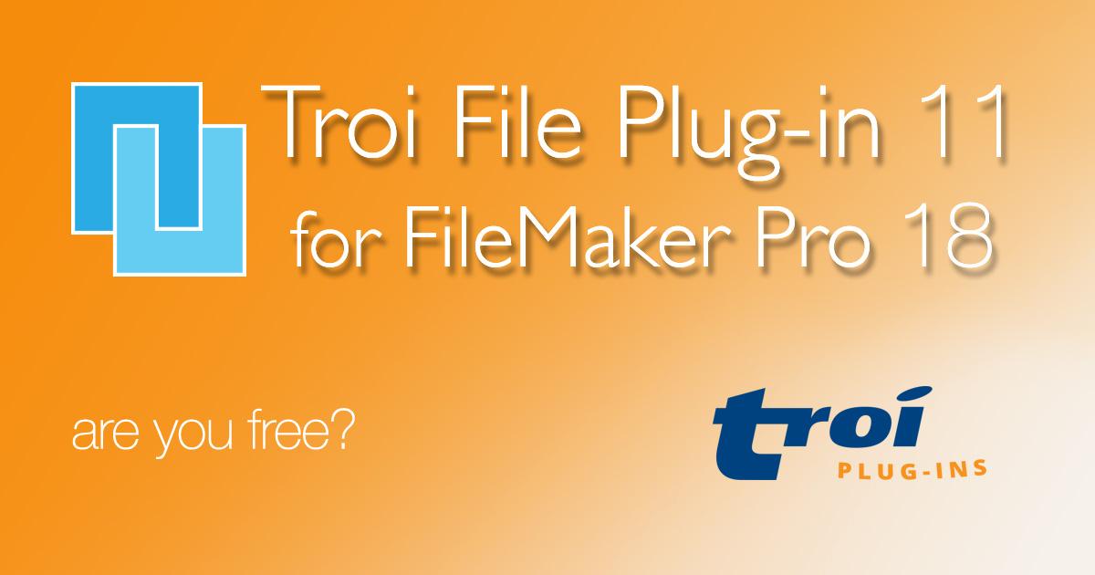 Troi File Plug-in 11.0 for FileMaker Pro 18