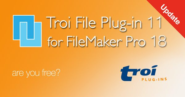 Troi File Plug-in 11.0.1 for FileMaker Pro 18