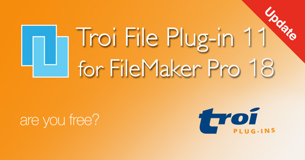 Troi File Plug-in 11.0.1 for FileMaker Pro 18