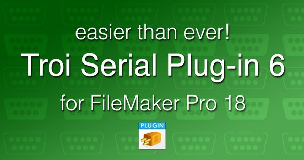Troi Serial Plug-in 6.0 for FileMaker Pro 18