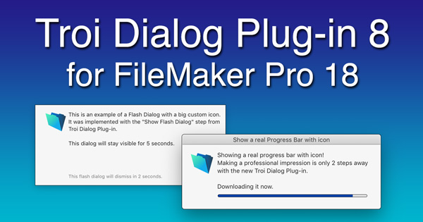 Troi Dialog Plug-in 8 for FileMaker Pro 18