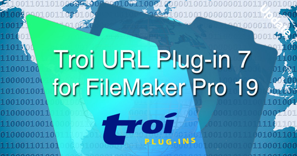Troi URL Plug-in 7 for FileMaker Pro 19