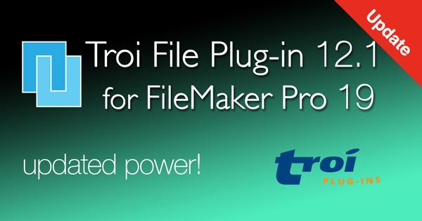 Troi File Plug-in 12.1 for FileMaker Pro 19