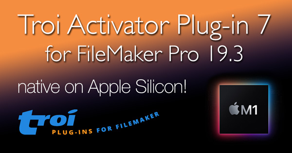 Troi Activator Plug-in 7 for FileMaker Pro 19.3