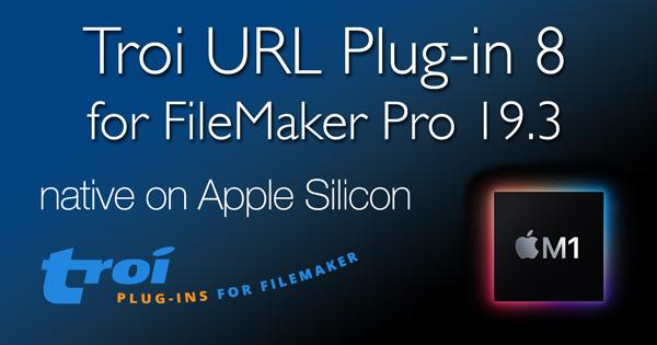 Troi URL Plug-in 8.0 for FileMaker Pro 19.3